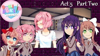ONLY HAPPINESS | Doki Doki Literature Club! Act 5 (Mod) Part 2