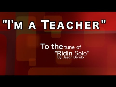 Im a Teacher: An Educators Anthem