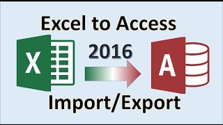 Excel 2016 - Imṗort to Access - How to Export from Microsoft MS Data to Database - Transfer Tutorial