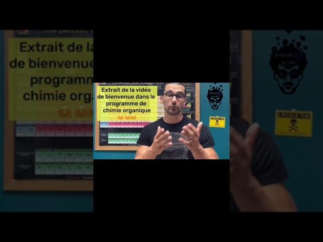 Extrait de la vidéo de bienvenue du programme de chimie organique !!!