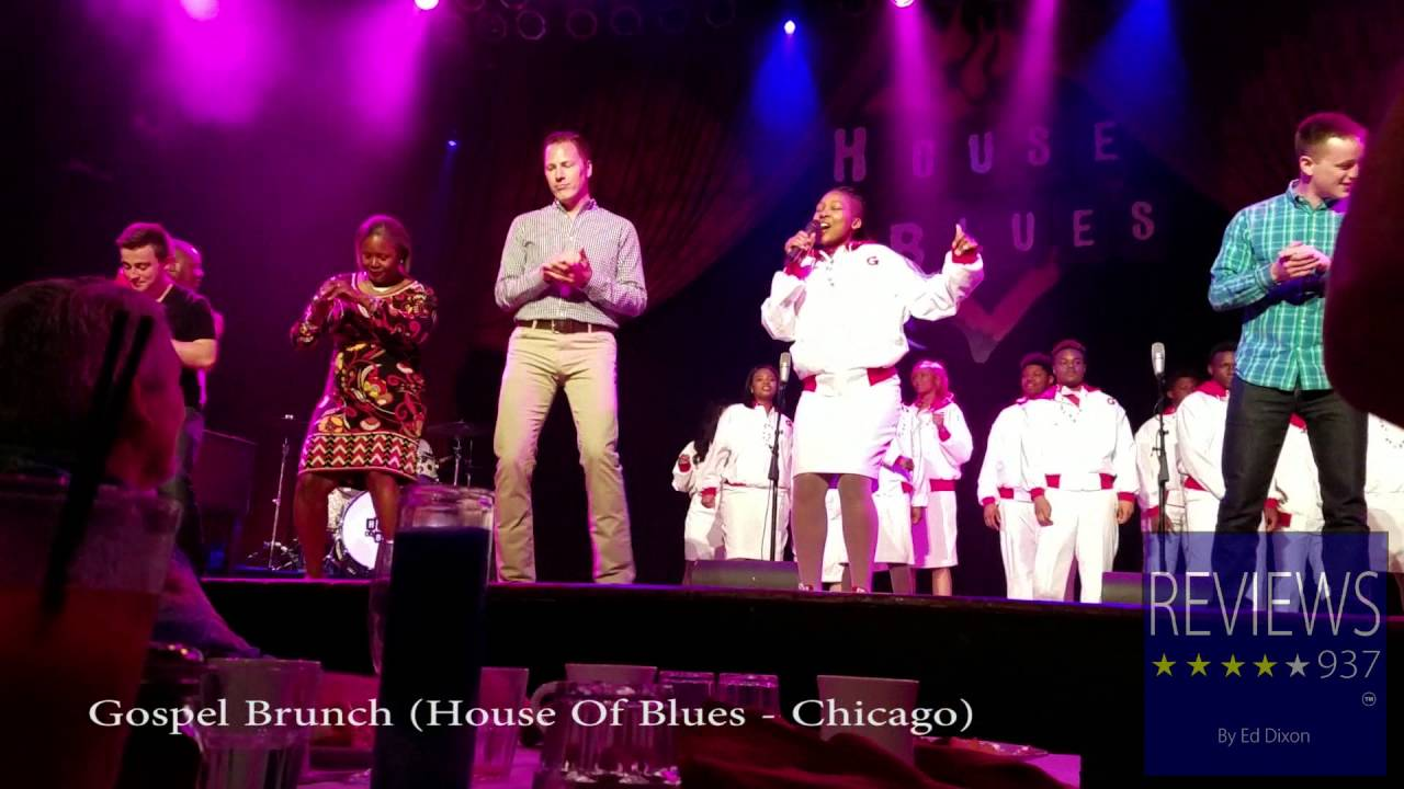reviews937: gospel brunch at the house of blues chicago - youtube