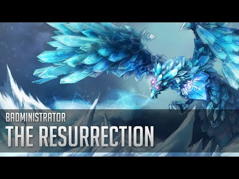 Badministrator - The Resurrection (Anivia Tribute)