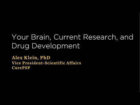 Current Research, Drug Development, and the Needs of People with PSP and Related Disorders.