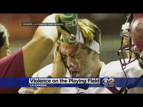 Violence On The Football Field At La Canada High School