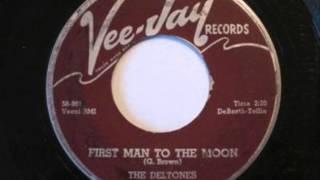 Deltones (aka Del Tones aka Parlaments) - First Man To The Moon (Vee Jay 303) 1959