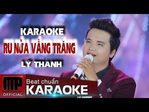 KARAOKE - BEAT CHUẨN - Ru Nửa Vầng Trăng - Lý Thanh | MP OFFICIAL