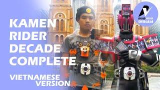 [Tokusatsu Việt Nam] Kamen Rider Decade Complete henshin (Fanmade)