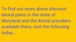 Dental Plans Maryland, Save Big In Baltimore, Columbia, Statewide!