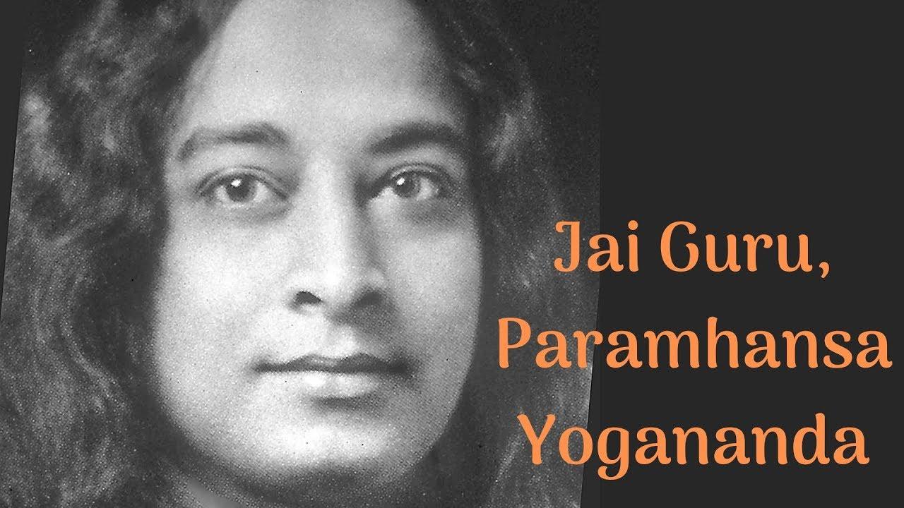 Jai Guru Paramhansa Yogananda Ananda Chants Devotional Songs Youtube