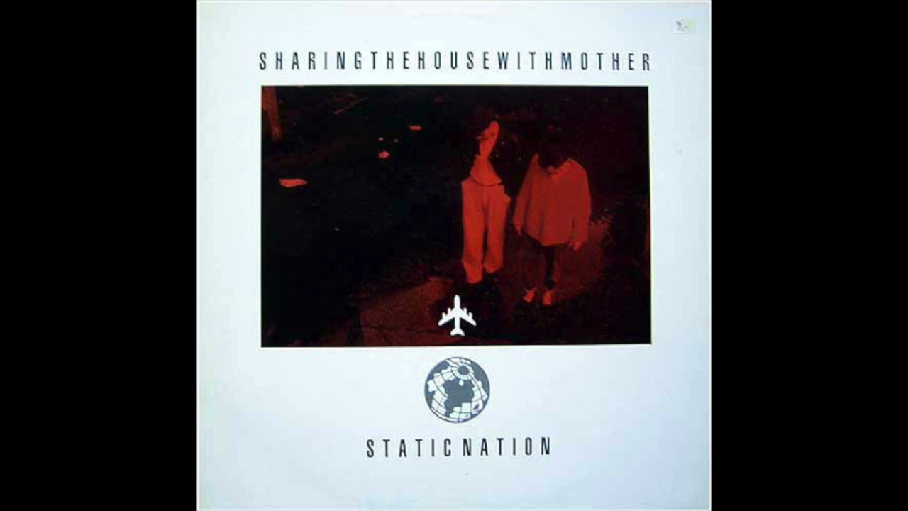 Sharing The House With Mother - Static Nation (1986) Synthpop, New Wave - UK
