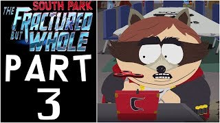 "South Park: The Fractured But Whole - Let's Play - Part 3 - ""Artifacts, 6th Graders, Raisins Girls"""