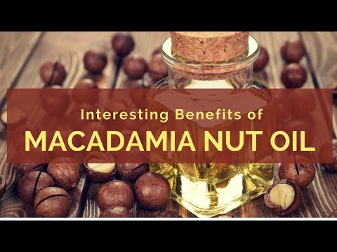 Best Health Benefits Of Macadamia Nut Oil | Benefits Of Macadamia Nut Oil