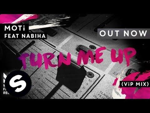 Скачать песню Новинки Апреля 2016 - MOTi feat. Nabiha - Turn Me Up (VIP Mix)