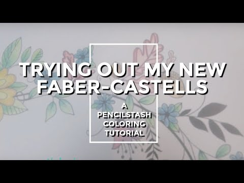 Adult Coloring Book Tutorial: Review of new Faber-Castell co
