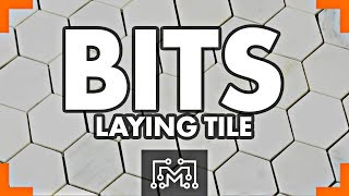 Laying Tile // Bits