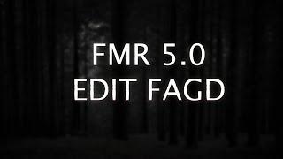 fmr 5 0 edit by fagd