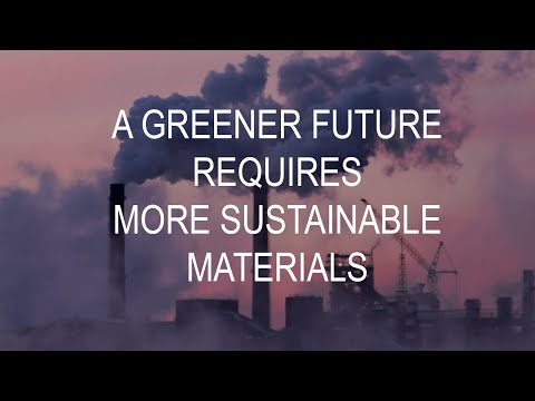 A greener future requires sustainable materials