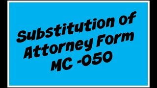 MC-050 Substitution of Attorney form CA Explained