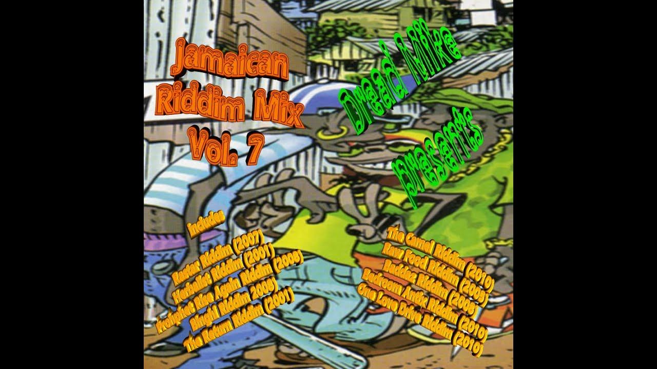 Jamaican Riddim Mix Vol 7