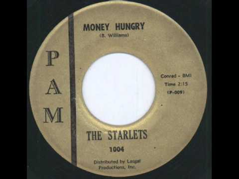 The Starlets - Money Hungry