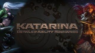 Mechanical Katarina - Detailed Ability Mechanics