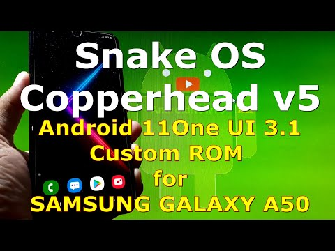 Snake OS Copperhead V5 Custom ROM for Samsung Galaxy A50 Android 11 One UI 3.1