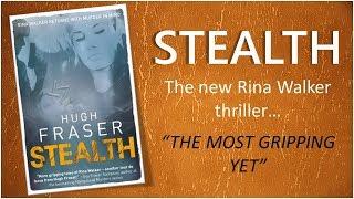 Stealth by Hugh Fraser Book 4 in Rina Walker Series