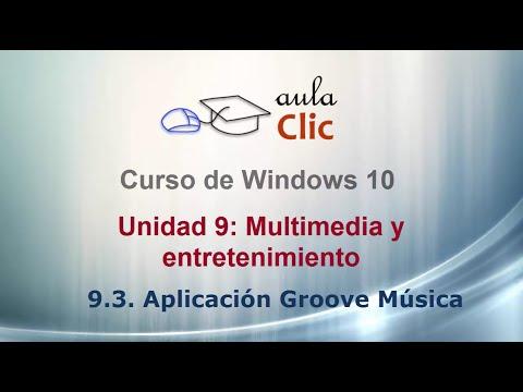 Curso de Windows 10.  9.3. Aplicación  Groove Música.