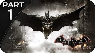 Batman Arkham Knight Walkthrough Gameplay   Part 1   Scarecrow