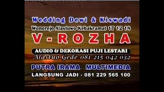 LIVE V-ROZHA MUSIC//AUDIO&RIAS PENGANTIN PUJI LESTARI//Wonorejo Alastuwo Kebakramat Karanganyar