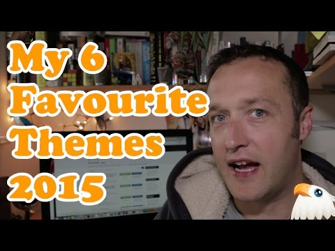My 6 Favourite WordPress Themes for 2015