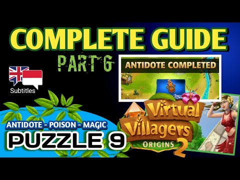 PART 6 - VIRTUAL VILLAGERS ORIGINS 2 - PUZZLE 9 - ANTIDOTE COMPLETE GUIDE