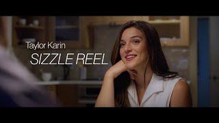 Taylor Karin - Sizzle Reel 2020