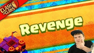 """CLASH REVENGE!!!"" (give up your loot and nobody gets hurt)"