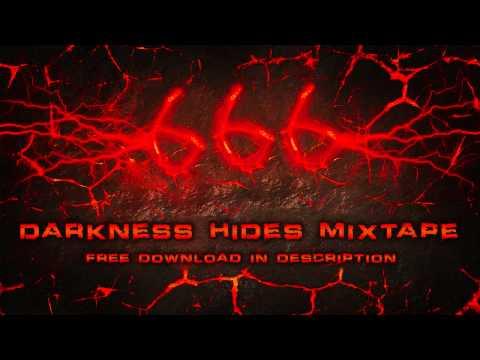 Darkness Hides Mixtape (666 Videos) [Free Download]