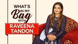 What's in my bag with Raveena Tandon | S03E02 | Fashion | Pinkvilla | Bollywood