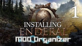 ENDERAL (Skyrim Mod) : Mod Organizer #1 - SIMPLE Two Game Setup