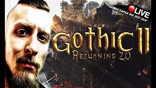 GOTHIC 2 - RETURNING 2.0 / PIERWSZY SMOK! :O - Na żywo