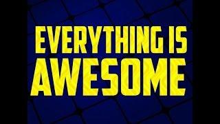 Everything Is Awesome - Tegan & Sara {Short Version} (Instrumental Remake With Lyrics)