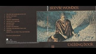 "STEVIE WONDER. ""You Are The Sunshine Of My Life"". 1972. album ""Talking Book""."