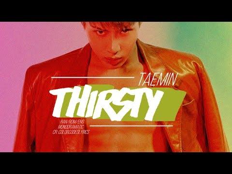 Taemin (태민) - Thirsty (Han Rom Eng)