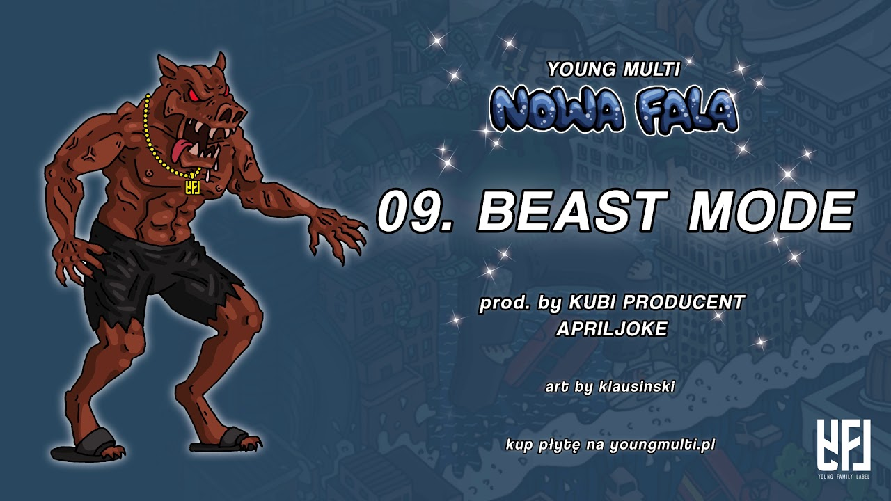 YOUNG MULTI – Beast Mode (prod. Kubi Producent & Apriljoke)