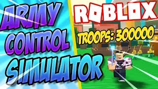 (CODES) BUILDING THE BIGGEST ARMY! - Army Control Simulator Roblox
