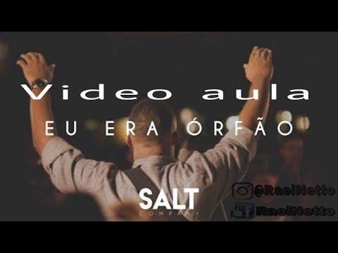 Video aula (Eu Era Órfão Cia. Salt)