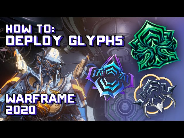 How to Deploy Glyphs in Missions - Warframe Tutorial 2020