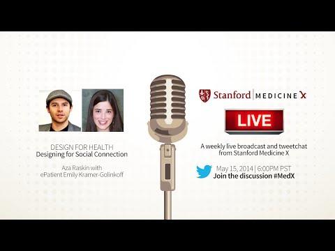 Stanford Medicine X Live! Designing For Social Connection