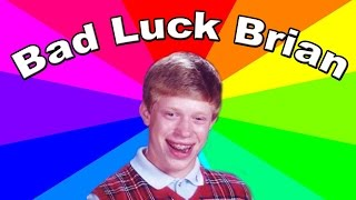The Bad Luck Brian Meme - The history and origin of the classic internet memes