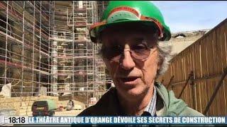 Le théâtre antique d'orange dévoile ses secrets de construction