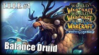 The Underdogs Of Raiding #1 - Balance Druid