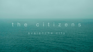 Watch Avalanche City The Citizens video